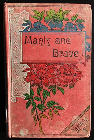 Manly & Brave. or Holidays at Ephton: Oswald, S W