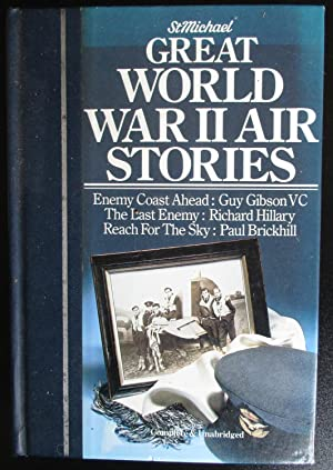 Great World War II Air Stories. Compltete and Unabridged.