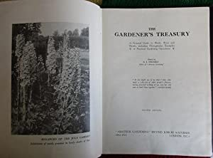 The Gardener's Treasury. A Pictoral Guide to Plants, Trees and Shrubs, Including Photographic Exa...