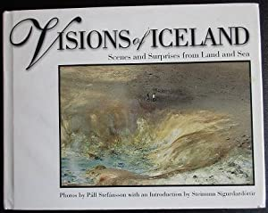 Visions of Iceland : Scenes and Surprises: Stefansson, Pall