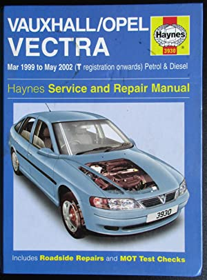 Vauxhall/Opel Vectra Service and Repair Manual: March: Peter Gill; A.