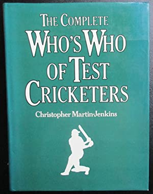 Complete Who's Who of Test Cricketers