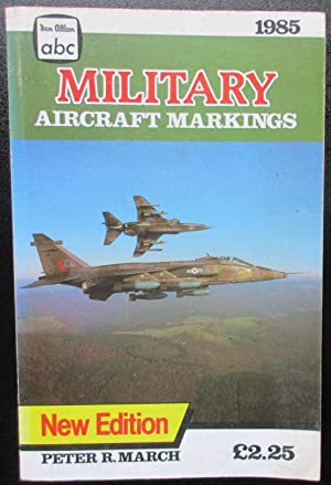 Military Air Markings 1985. New Edition.