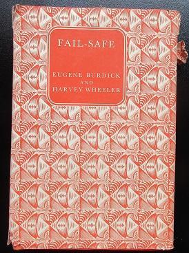Fail-Safe: Burdick, Eugene; Wheeler,