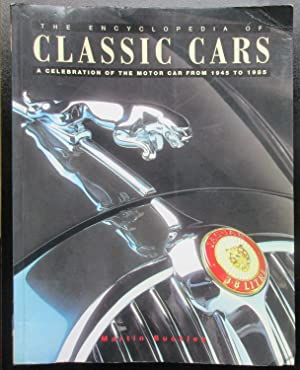 Classic Cars - A Celebration of the Motor Car from 1945 - 1975