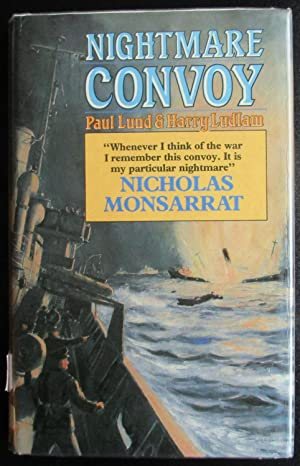 Nightmare Convoy. The Story of the Lost: Paul Lund; Harry