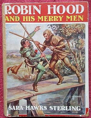 Robin Hood and His Merry Men: Sterling, Sara Hawks