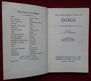 The Observer's Book of Dogs. Describing 300 Hundred Breeds and Varieties.
