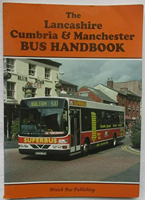 The Lancashire, Cumbria and Manchester Bus Handbook (Bus Handbooks)