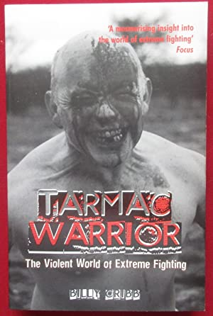 Tarmac Warrior: The Violent World of Extreme Fighting