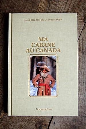 Ma cabane au Canada: Pierre Faucher