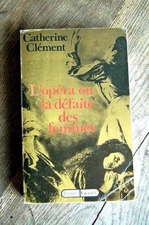 L'opéra ou la défaite des Femmes: Catherine Clément