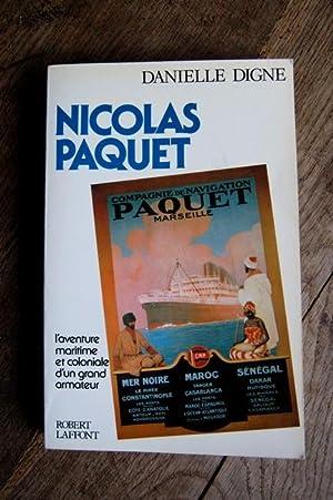 Nicolas Paquet - L'aventure maritime et coloniale: Danielle Digne