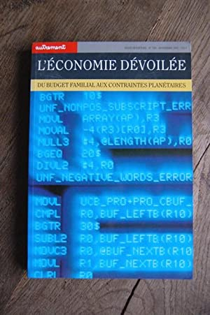 L'économie dévoilée - Du budget familial aux: Collectif (dirigé par