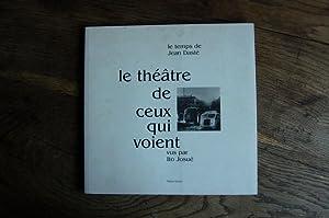 Le théâtre de ceux qui Voient (Le: Ito Josué, Louis