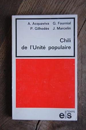 Chili - De l'Unité Populaire: A. Acquaviva, G.