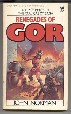 Renegades of Gor (23rd Book of GOR Series )