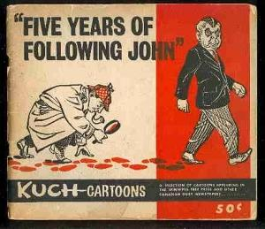 Five Years of Following John: Kuch Cartoons: Kuch [Peter]