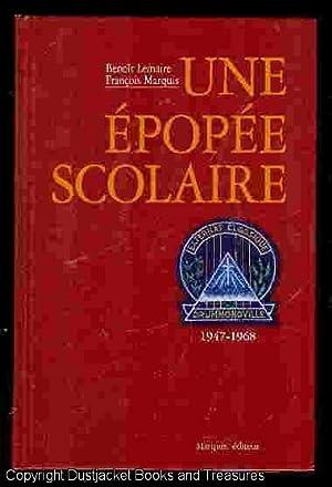 Une épopée Scolaire : L'Externat Classique Saint Raphaël de Drummondville, ...