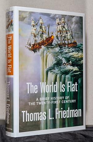 The World is Flat: Friedman, Thomas L.