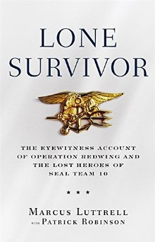 Lone Survivor: The Eyewitness Account of Operation: Luttrell, Marcus; Robinson,