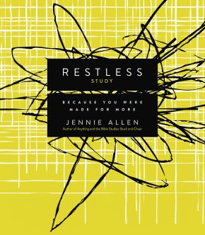 Restless Study Guide: Because You Were Made for More