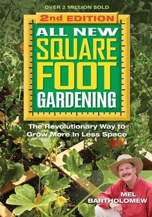 All New Square Foot Gardening II: The: Mel Bartholomew