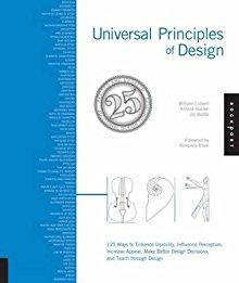 Universal Principles of Design, Revised and Updated: Lidwell, William; Holden,
