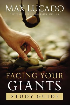 Facing Your Giants Study Guide PB by Max Lucado