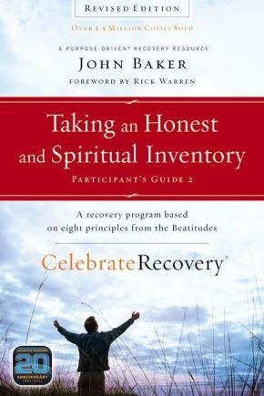 Taking an Honest and Spiritual Inventory Participant's Guide 2: A Recovery Program Based on Eight...