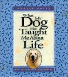 What My Dog Has Taught Me About Life - Hardcover by Niki Anderson: Stanley, Gary