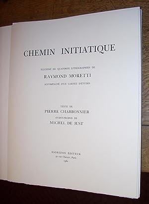 Chemin initiatique. Illustré de quatorze lithographies de Raymond Moretti. Accompagné d'un ...