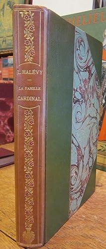 La Famille Cardinal. Illustrations de Charles Léandre: HALEVY (Ludovic)