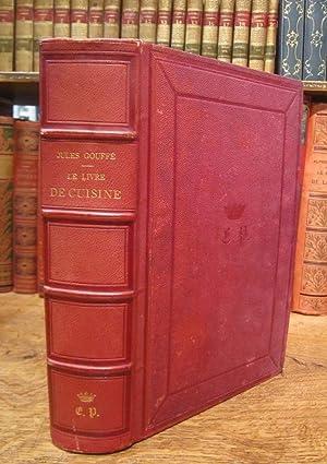 Le Livre de cuisine par Jules Gouffé.: GOUFFE (Jules)