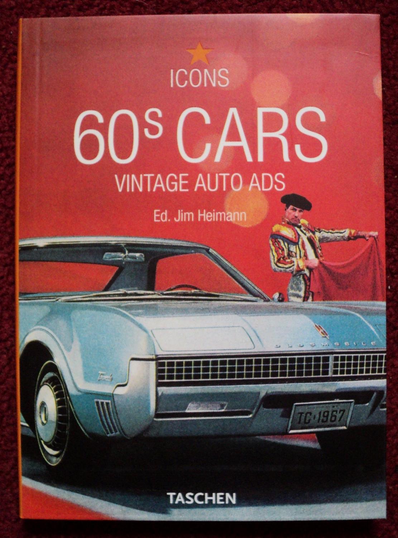 60s Cars : Vintage Auto Ads: TASCHEN, D-50672 Koln, Germany ...