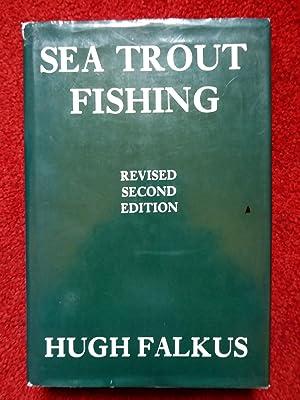 Sea Trout Fishing: A Guide to Success: Hugh Falkus