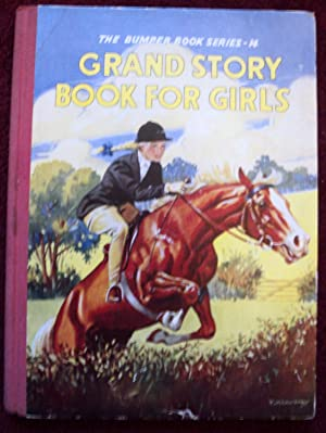 Grand Story Book for Girls (The Bumper Book Series - 14)