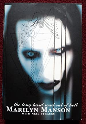 The Long Hard Road Out of Hell: Manson, Marilyn; Strauss,