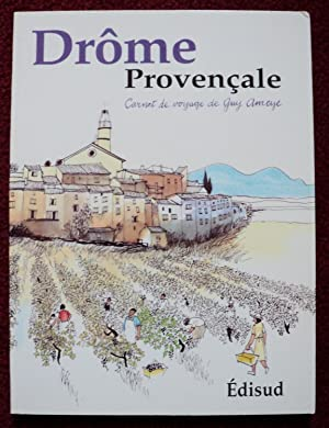 Drôme Provençale: Guy Ameyë