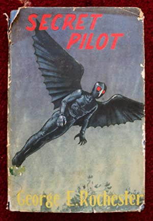Secret Pilot: George E Rochester