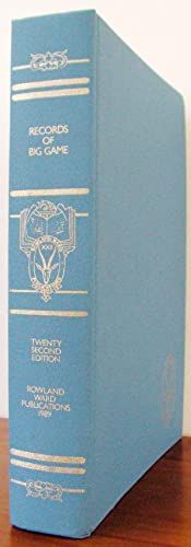 Rowland Ward's Records of Big Game. XXII: Smith, S.J. (editor)