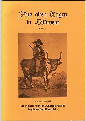 Aus alten Tagen in Südwest. Heft 4.: Moritz, Walter