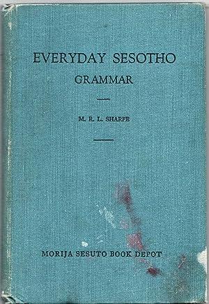 Everyday Sesotho Grammar: Sharpe, M. R.