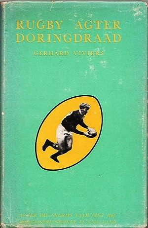 Rugby agter doringdraad: Viviers, Gerhard