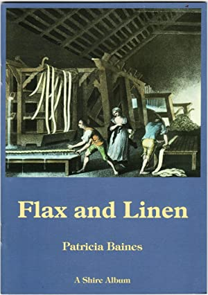 Flax and Linen: Baines, Patricia