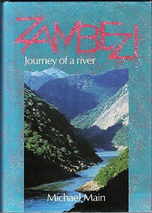 Zambezi. Journey of a River: Main, Michael