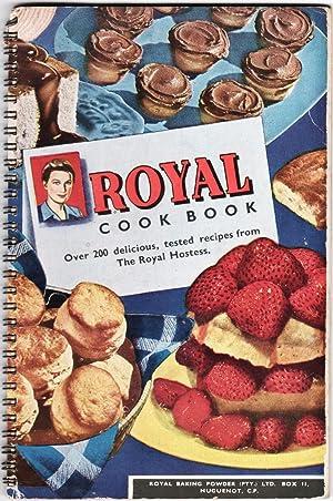 Royal Cook Book. Over 200 delicious, tested: Royal Baking Powder