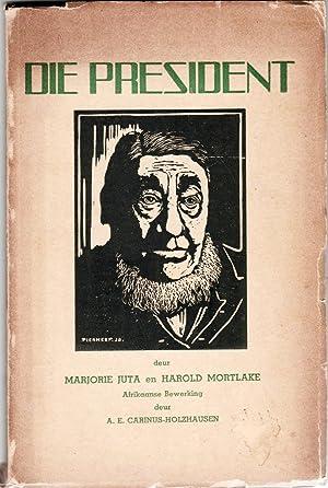 Die President. Toneelstuk in agt tonele en: Juta, Marjorie, and