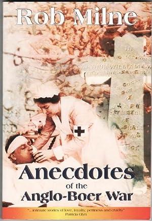 Anecdotes of the Anglo-Boer War: Milne, Rob