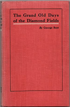 The Grand Old Days of the Diamond: Beet, George